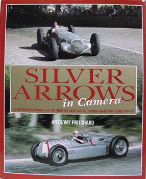 Silver Arrows in Camera 1934 - 1939