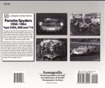 Porsche Spyders 1956 - 1964: Type 550A, RSK and 718