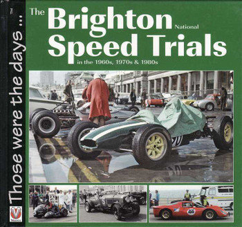 The Brighton National Speed Trials In 1960s, 1970s & 1980s