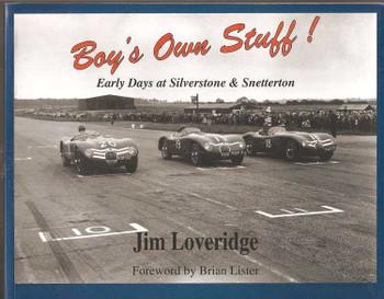 Boy's Own Stuff! Early Days at Silverstone & Snetterton