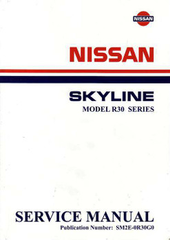Nissan Skyline Model R30 Series Workshop Manual