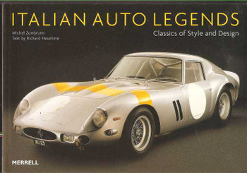 Italian Auto Legends: Classics of Style and Design