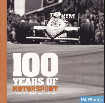100 Years Of Motorsport: A British Sporting Century
