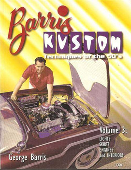 Barris Kustom: Techniques Of The 50's (Vol. 3)