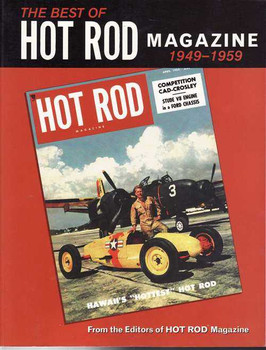 The Best of Hot Rod Magazine 1949 - 1959