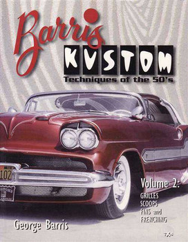 Barris Kustom: Techniques Of The 50's (Vol. 2)