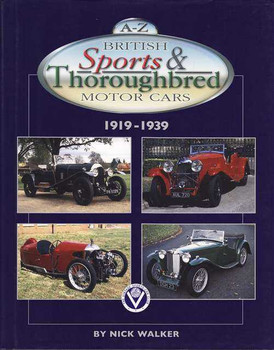 A - Z British Sports and Thoroughbred Motor Cars 1919 - 1939