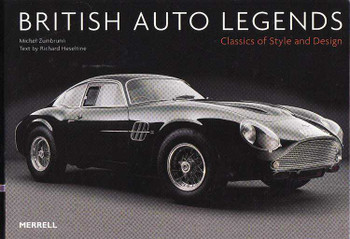 British Auto Legends: Classics Of Style and Design