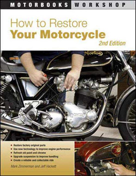 How To Restore Your Motorcycle (2nd Edition)