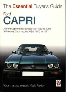 Ford Capri 1969 - 1977: The Essential Buyer's Guide