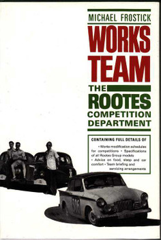 Works Team: The Rootes Competition Department