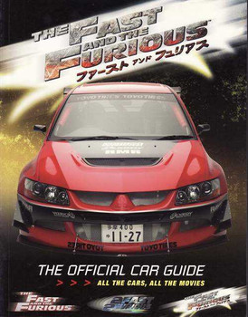 The Fast and The Furious: The Official Car Guide