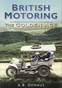 British Motoring: The Golden Age