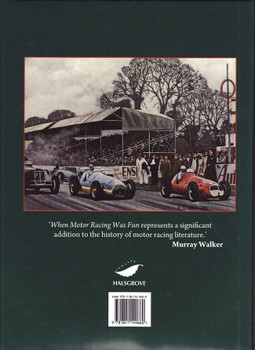 When Motor Racing Was Fun: Tales of Classic Years On The Track