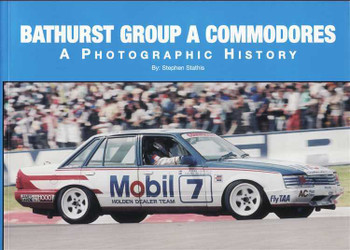 Bathurst Group A Commodores: A Photographic History (Soft Cover)