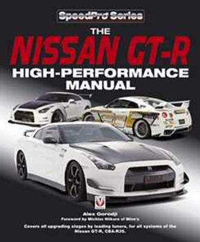 The Nissan GT-R High-performance Manual
