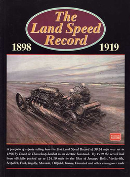 The Land Speed Record 1898 - 1919