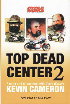 Top Dead Center 2: Kevin Cameron