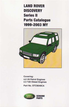 Land Rover Discovery Series II Petrol, Diesel Parts Catalogue 1999 - 2003 MY