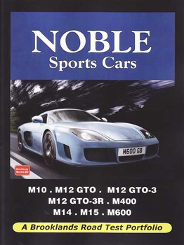 Noble Sports Cars: A Brooklands Road Test Portfolio