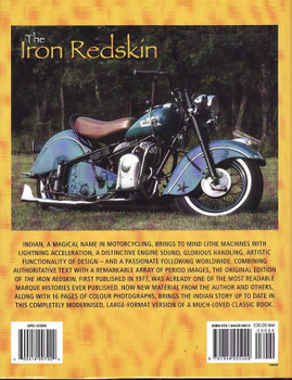 The Iron Redskin: The History of The Indian Motorcycle