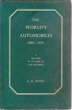 The World's Automobiles 1880 - 1955