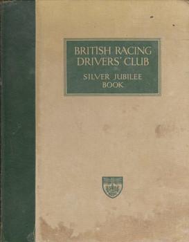 British Racing Drivers' Club - Silver Jubilee Book