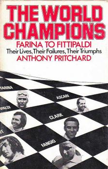 The World Champions: Farina to Fittipaldi