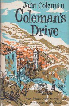 Coleman's Drive (John Coleman) Hardcover 1st Edn 1963 (B003JHOMLO)
