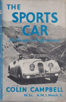 The Sports Car - It's Design and Performance (Colin Campbell) Hardcover 1st Edn 1954 (B000GR6WLS)
