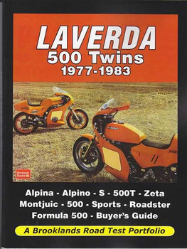 Laverda 500 Twins 1977 - 1983: a Brooklands Road Test Portfolio