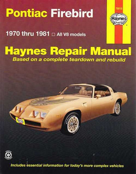 Pontiac Firebird V8 1970 - 1981 Workshop Manual