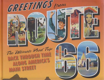 Greetings from Route 66: A Road Trip Back Through Time