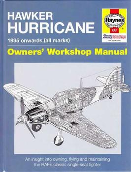 Hawker Hurricane 1935 Onwards (all marks) Owners' Workshop Manual