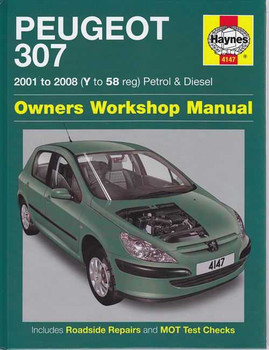 Peugeot 307 Petrol and Diesel 2001 - 2008 Workshop Manual