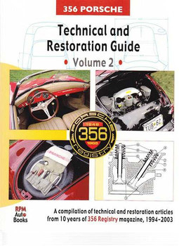 Porsche 356 Technical and Restoration Guide Volume 2