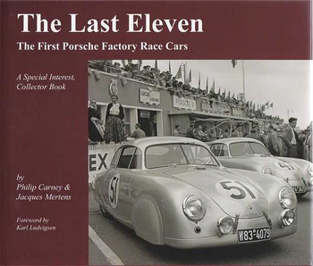 The Last Eleven: The Last Porsche Factory Race Car