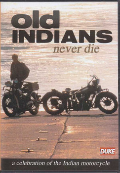 Old Indians Never Die: A Celebration of the Indian Motorcycle DVD