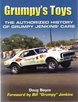 Grumpy's Toys: The Authorized History Of Grumpy Jenkins' Cars