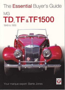 MG TD, TF, & TF1500: The Essential Buyer's Guide