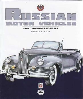 Russian Motor Vehicles: Soviet Limousines 1930 - 2003