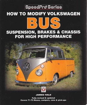 How to Modify VW Bus Suspension, Brakes & Chassis for High Performance (updated)