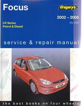 Ford Focus LR Series Petrol, Diesel 2002 - 2005 Workshop Manual