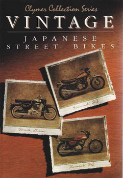 Vintage Japanese Street Bikes (Clymer Collection Series)