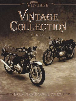 Four-Stroke Motorcycles: Clymer Vintage Collection Series