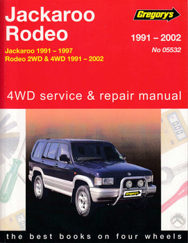 Holden Jackaroo and Holden Rodeo 1991 - 2002 Workshop Manual