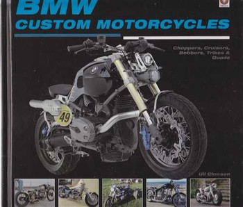 BMW Custom Motorcycles: Choppers, Cruisers, Bobbers, Trikes and Quads