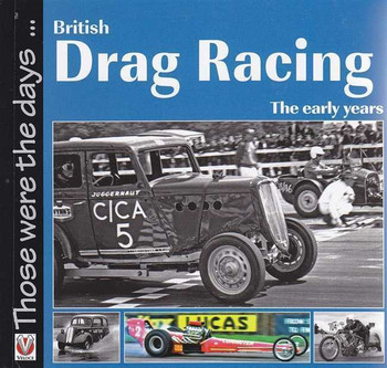 British Drag Racing The Early Years