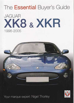 Jaguar XK8 and XKR 1996 - 2005: The Essential Buyer's Guide