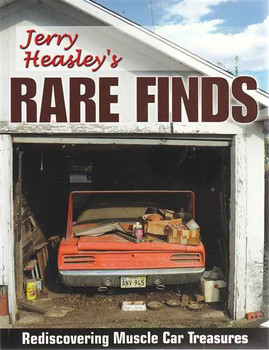 Jerry Heasley's Rare Finds: Rediscovering Muscle Car Treasures